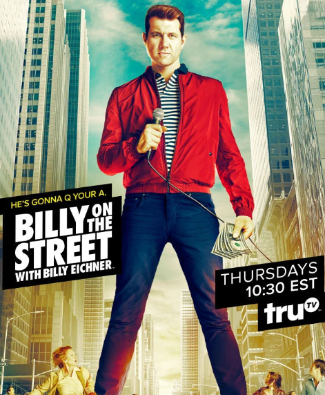 Billy On The Street (2011-Present)