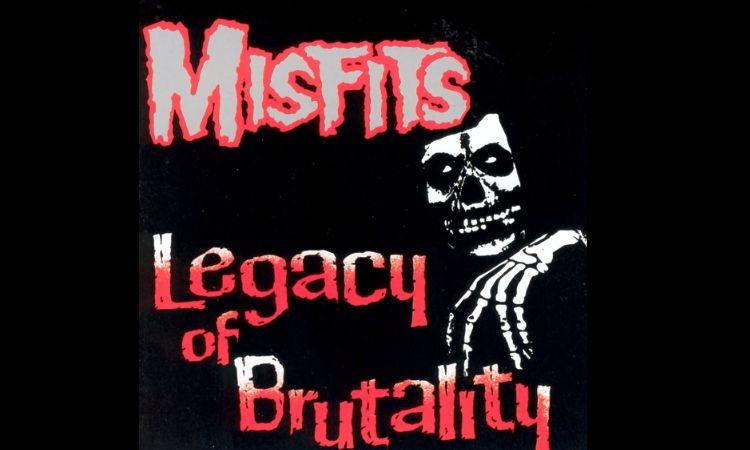 Misfits, Legacy of Brutality (1985)